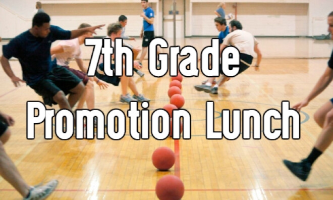7th Grade Promotion Lunch