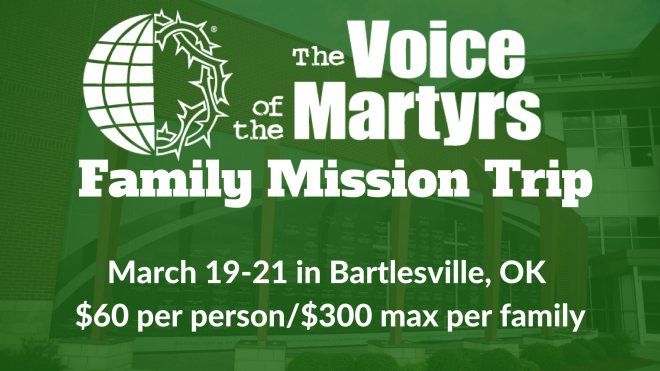 Voice of the Martyrs Mission Trip